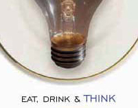 Eat, Drink & THINK